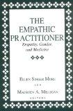 Empathic Practitioner Empathy, Gender, and Medicine