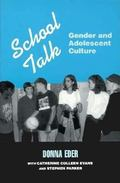 School Talk Gender and Adolescent Culture