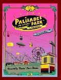 Palisades Amusement Park A Century of Fond Memories