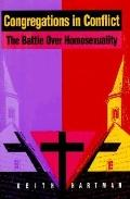 Congregations in Conflict The Battle over Homosexuality