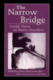 The Narrow Bridge: Jewish Views on Multiculturalism