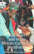 Rastafari and Other African-Caribbean Worldviews