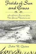Fields of Sun and Grass An Artist's Journal of the New Jersey Meadowlands