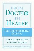 From Doctor to Healer The Transformative Journey