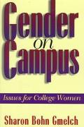 Gender on Campus Issues for College Women
