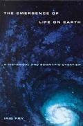 Emergence of Life on Earth A Historical and Scientific Overview
