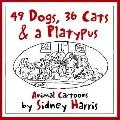 49 Dogs, 36 Cats, & A Platypus Animal Cartoons