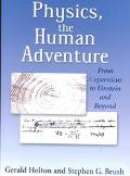 Physics, the Human Adventure From Copernicus to Einstein and Beyond