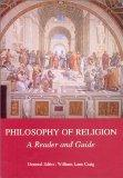 Philosophy of Religion A Reader and Guide