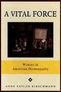 Vital Force Women in American Homeopathy