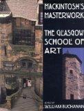 Mackintosh's Masterwork: The Glassgow School of Art