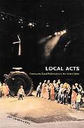 Local Acts Community-Based Performance in the United States