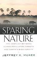 Sparing Nature The Conflict Between Human Population Growth And Earth's Biodiversity