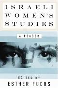 Israeli Women's Studies A Reader