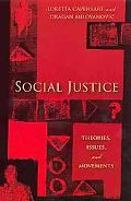 Social Justice Theories, Issues, and Movements