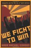 We Fight To Win: Inequality and the Politics of Youth Activism (Series in Childhood Studies)