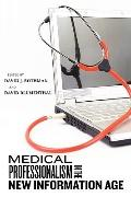 Medical Professionalism in the New Information Age