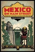 Mexico on Main Street : Transnational Film Culture in Los Angeles Before World War II