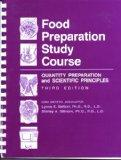 Food Preparation Study Course Quantity Preparation and Scientific Principles