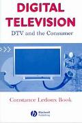 Digital Television Dtv And The Consumer