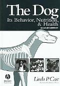 Dog Its Behavior, Nutrition and Health