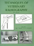 Techniques of Veterinary Radiography