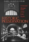 Historic Preservation Curatorial Management of the Built World