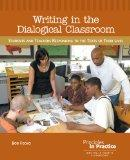 Writing in the Dialogical Classroom: Students and Teachers Responding to the Texts of Their ...