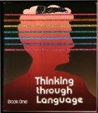 Thinking Through Language, Book 1