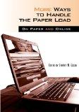 More Ways to Handle the Paper Load On Paper And Online