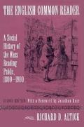 English Common Reader A Social History of the Mass Reading Public  1800-1900