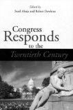 CONGRESS RESPONDS TO THE 20TH CENTURY (PARLIAMENTS & LEGISLATURES)