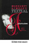 Margaret Atwood's Textual Assasssinations Recent Poetry And Fiction