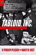Tabloid, Inc : Crimes, Newspapers, Narratives