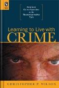 Learning to Live with Crime : American Crime Narrative in the Neoconservative Turn
