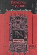 Women of the Word Jewish Women and Jewish Writing