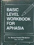 Basic Level Workbook for Aphasia