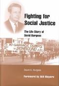 Fighting for Social Justice The Life Story of David Burgess