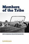 Members of the Tribe: Native America in the Jewish Imagination