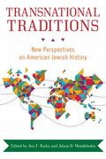 Transnational Traditions : New Perspectives on American Jewish History