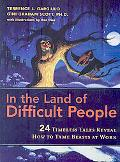 In the Land of Difficult People