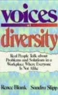 Voices of Diversity Real People Talk About Problems and Solutions in a Workplace Where Every...