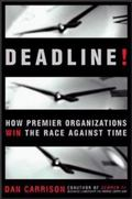 Deadline! How Premier Organizations Win the Race Against Time