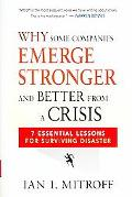 Why Some Companies Emerge Stronger and Better from a Crisis 7 Essential Lessons for Survivin...