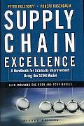 Supply Chain Excellence A Handbook for Dramatic Improvement Using the SCOR Model