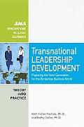 Transnational Leadership Development: Preparing the Next Generation for the Borderless Busin...