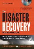 Disaster Recovery Handbook : A Step-by-Step Plan to Ensure Business Continuity and Protect V...