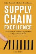 Supply Chain Excellence : A Handbook for Dramatic Improvement Using the SCOR Model