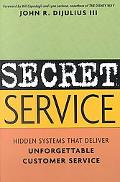 Secret Service Hidden Systems That Deliver Unforgettable Customer Service