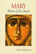 Mary:mirror of the Church